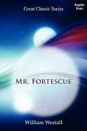 Mr. Fortescue