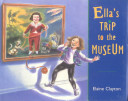 Ella's Trip to the Museum