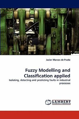 Fuzzy Modelling and Classification applied