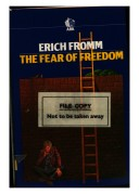 The Fear of Freedom