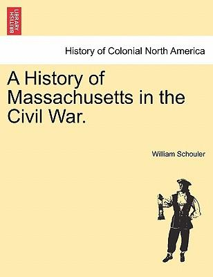 A History of Massachusetts in the Civil War