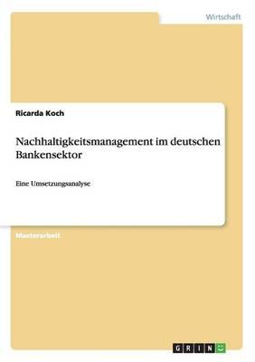 Nachhaltigkeitsmanagement im deutschen Bankensektor