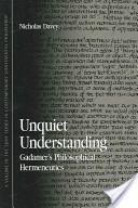 Unquiet Understanding