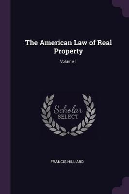 The American Law of Real Property; Volume 1