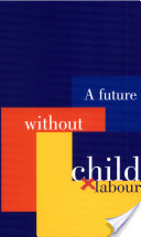 A Future Without Child Labour