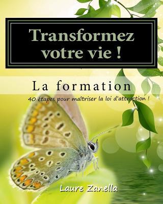 Transformer Votre Vie