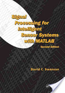Signal Processing for Intelligent Sensor Systems, Second Edition