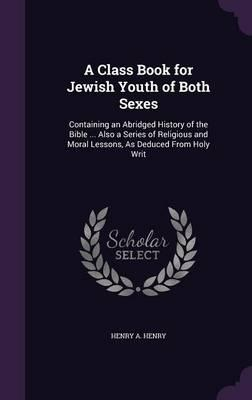 A Class Book for Jew...