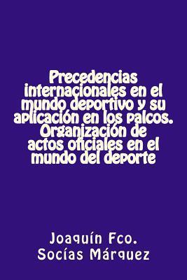 Precedencias internacionales en el mundo deportivo y su aplicación en los palcos