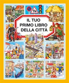 Il tuo primo libro della città