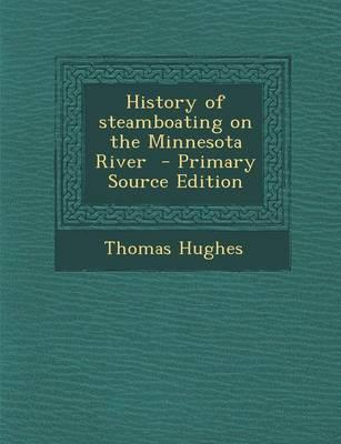 History of Steamboating on the Minnesota River