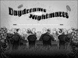 Daydreams & Nightmar...