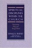 Spiritual Disciplines within the Church