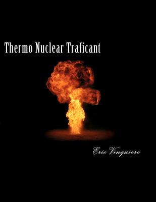 Thermo Nuclear Traficant