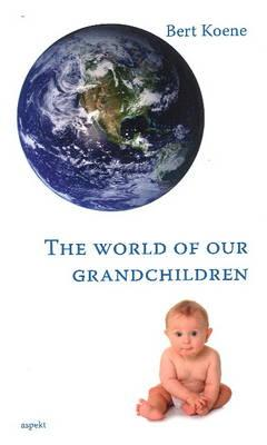 The world of our grandchildren