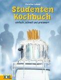 Studenten-Kochbuch. Einfach, schnell und preiswert