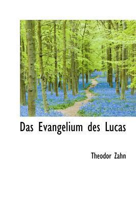 Das Evangelium Des Lucas