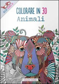 Animali. Colorare in 3D. Con gadget