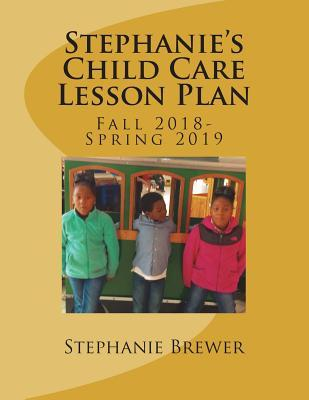 Stephanie's Child Care Lesson Plan