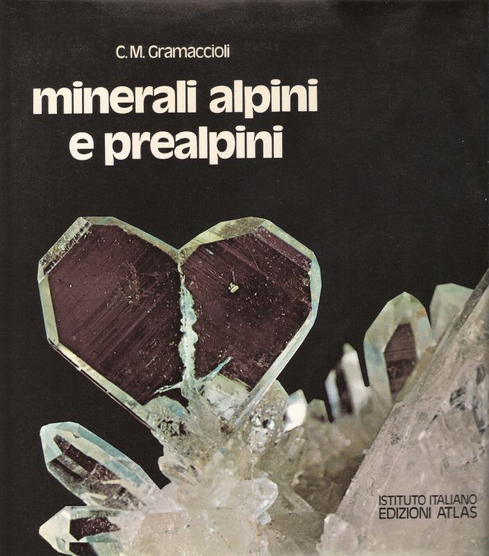 I minerali alpini e prealpini VOL I e VOL II