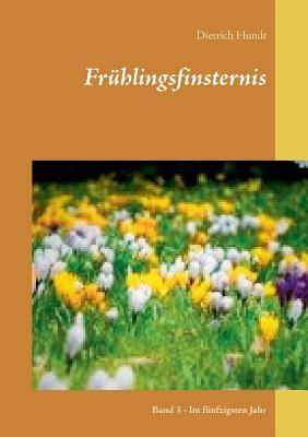 Frühlingsfinsternis