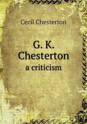 G. K. Chesterton a Criticism