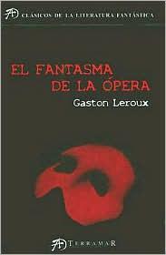 El Fantásma de La Ópera