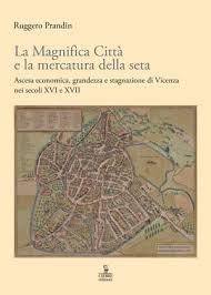 La Magnifica Città e la mercatura della seta