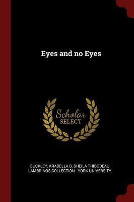 Eyes and No Eyes