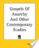 Gospels of Anarchy and Other Contemporary Studies