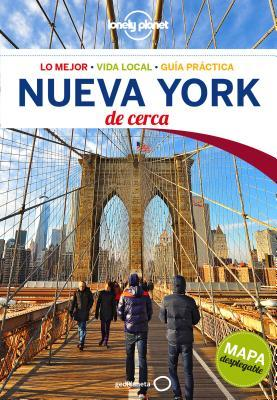 Lonely Planet Nueva York de Cerca/ Lonely Planet New York Close Up