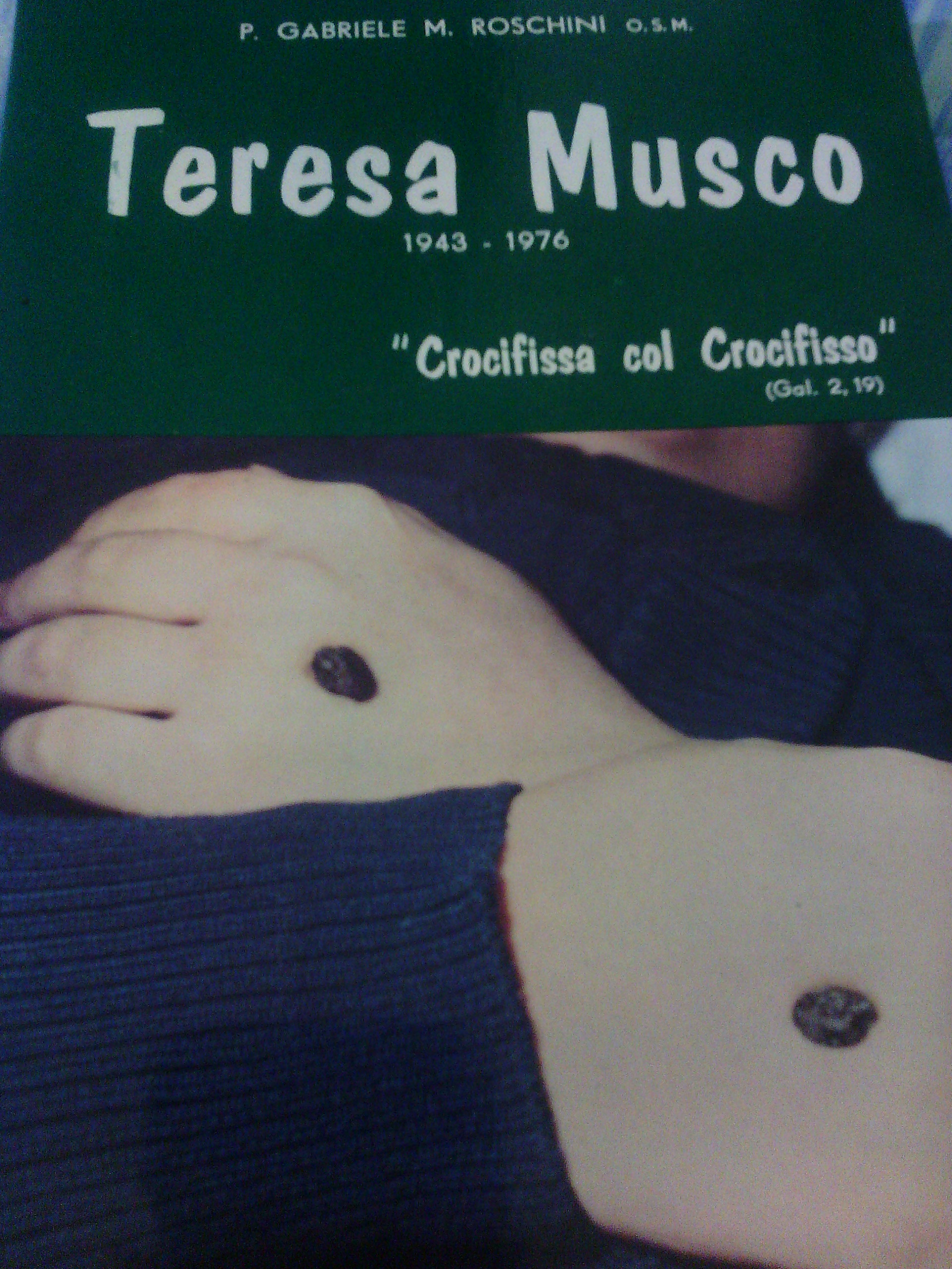 Teresa Musco 1943 -1976: crocifissa col crocifisso
