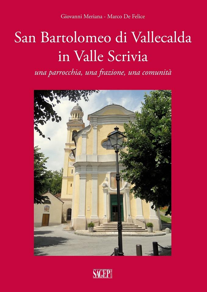 San Bartolomeo di Vallecalda in Valle Scrivia