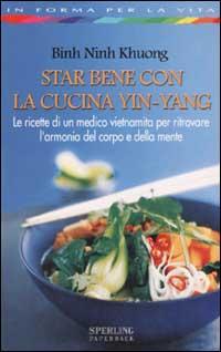 Star bene con la cucina Yin-Yang