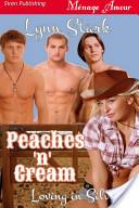 Peaches 'n' Cream [Loving in Silver 1]