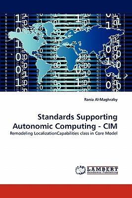 Standards Supporting Autonomic Computing - CIM