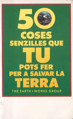 50 coses senzilles que tu pots fer per a salvar la Terra