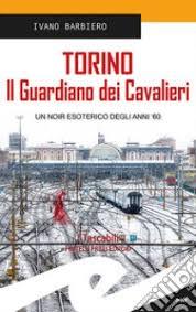 Torino. Il guardiano...
