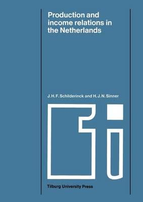 Production and Income Relations in the Netherlands