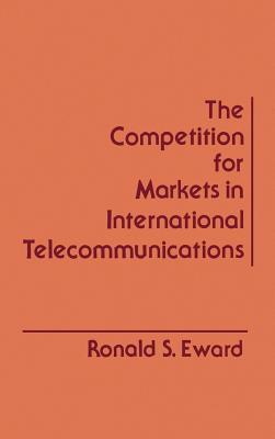 Competition for Markets in International Telecommunications