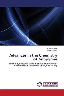Advances in the Chemistry of Antipyrine