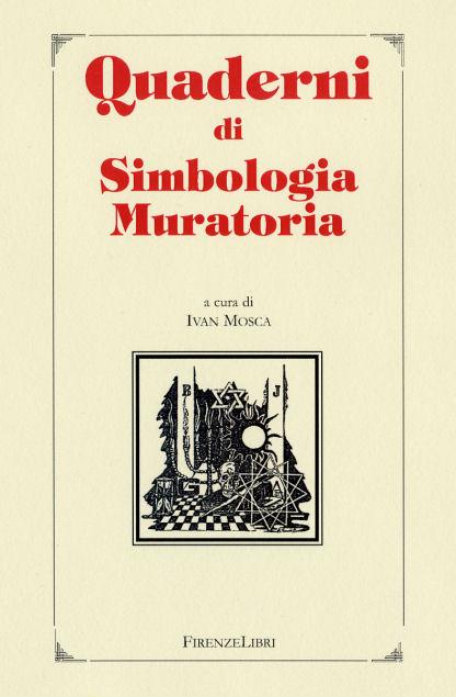Quaderni di simbologia muratoria