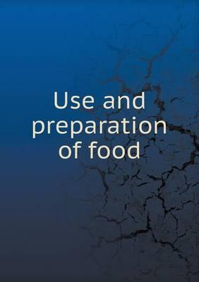 Use and Preparation of Food