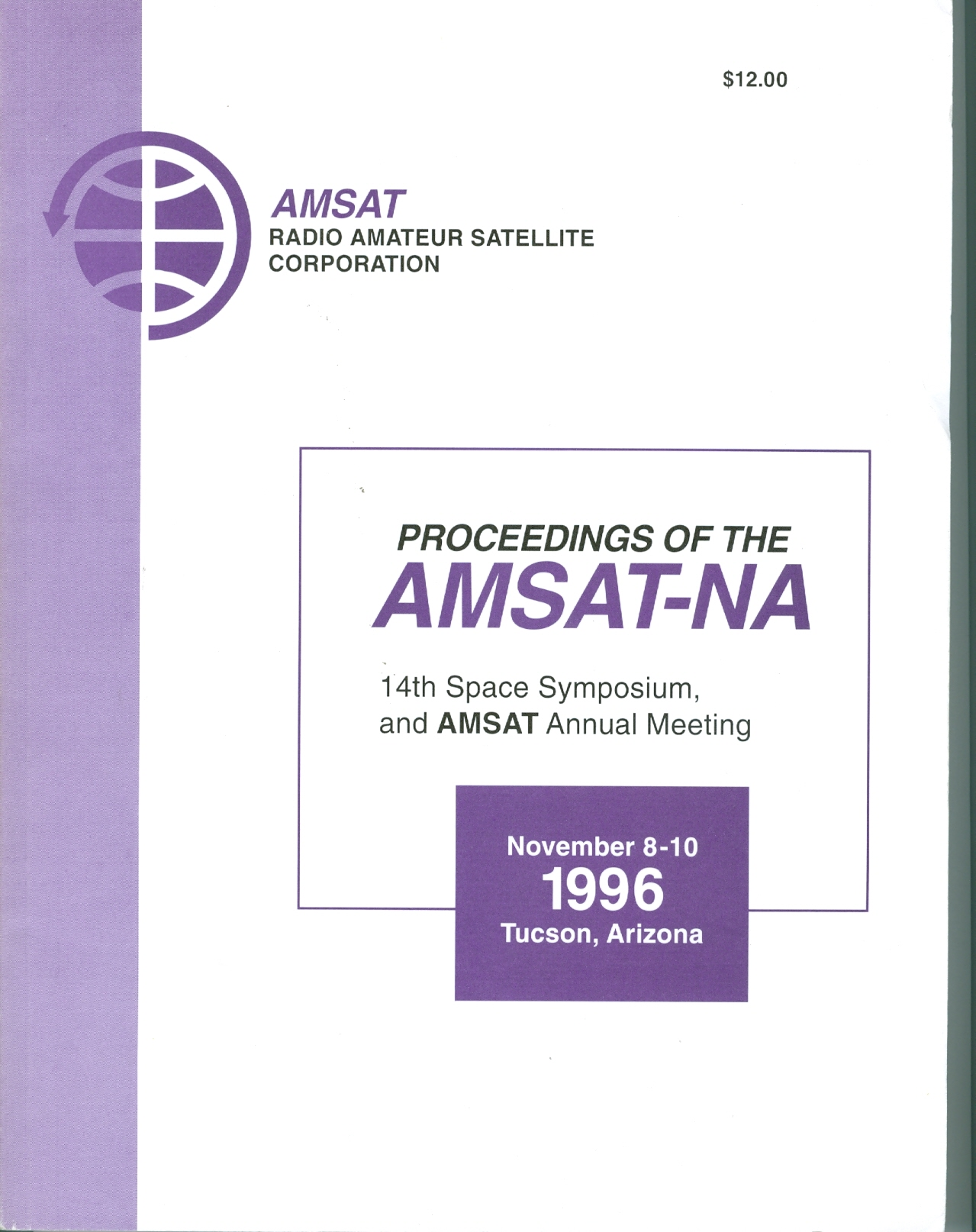 Proceedings of the AMSAT-NA 14th Space Symposium and AMSAT Annual Meeting, November 8-10, 1966 Tucson, Arizona