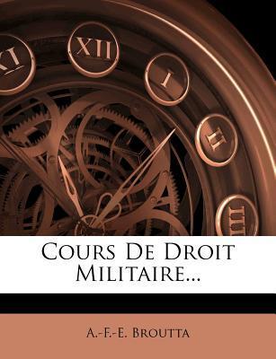 Cours de Droit Militaire...