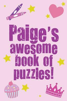 Paige's Awesome Book of Puzzles!