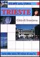 Trieste città di frontiera