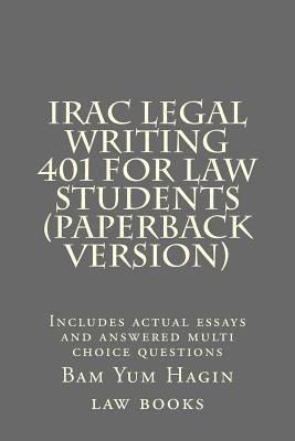 Irac Legal Writing 401 for Law Students
