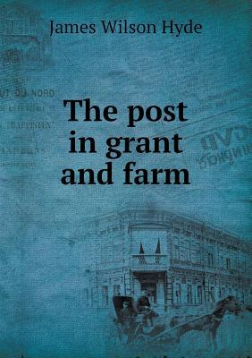 The Post in Grant and Farm