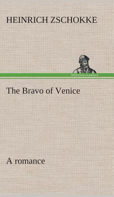 The Bravo of Venice a romance
